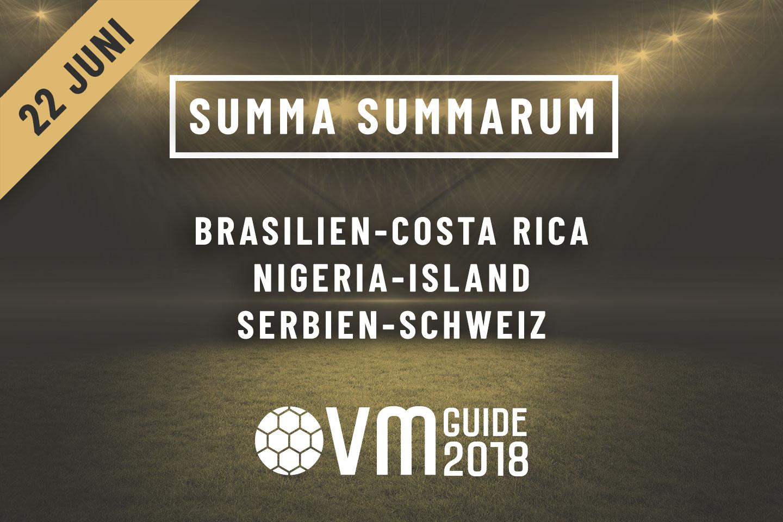 Summa Summarum 22 juni VM i Ryssland 2018